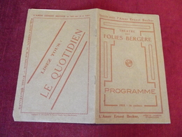 PROGRAMME DU THEATRE DES FOLIES BERGERES Vers 1900 - Programs