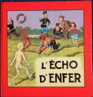 Bonnet René - L'Écho D'enfer - Fripounet Et Marisette 9 -  Archives Fleurus - (  Édition De Luxe E.O.  1983 ) . - Bücher, Zeitschriften, Comics