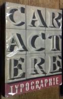 Caractère, Noël 1953: Typographie - Art