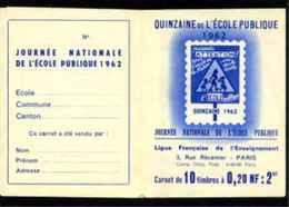 QUINZAINE DE L'ECOLE PUBLIQUE - 1962 - Carnet De 10 Vignettes (**) - Erinnophilie