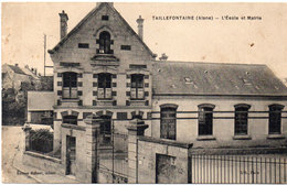 TAILLEFONTAINE -L' Ecole Et Mairie   (112874) - France