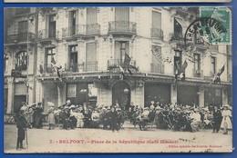 BELFORT    Café Glacier   Place De La République      Animées        écrite En 1909 - Belfort - City