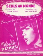 MIREILLE MATHIEU - SEULS AU MONDE - DE PASCAL ET MAURIAT - 1967 - EXCELLENT ETAT PROCHE DU NEUF- - Autres