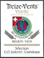 Etiquette De Vin Du Canton De Vaud  * Villette-Treize-Vents * - Etiquettes
