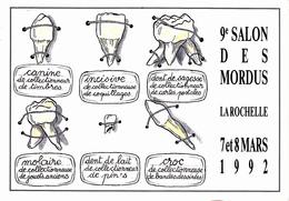 CPM (17) LA ROCHELLE 9° Salon Des Mordus 1992 Dent Dentist Dentaire Dental Illustrateur (2 Scans) - La Rochelle