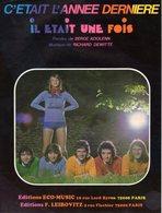 IL ETAIT UNE FOIS - 1974 - C'ETAIT L'ANNEE DERNIERE - EXCELLENT ETAT PROCHE DU NEUF - BELLE ILLUSTRATION - - Autres