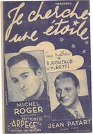Je Cherche Une étoile - Michel Roger  (m:Henri Betti ; P:René Rouzaud ), 1948 - Non Classés
