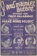 Si Vous M'aimez Autant - Marie-José ... (p;Jacques Larue ; M: Oswaldo Farres), 1947 - Music & Instruments