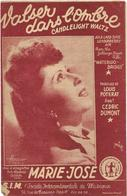 Valses Dans L'ombre - Marie-José   (p;Mouis Poterat ; M: Cédric Dumont), 1946 - Non Classés
