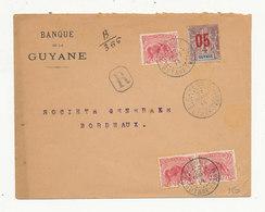 GUYANE - Recommandé Manuel  Banque De Guyane Du 27/9/1914 Pour La France Affranchie YT 53 (X3) + YT 67 - French Guiana (1886-1949)