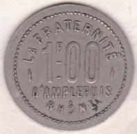 69. Rhône. Amplepuis . La Fraternité. Société Coopérative 1 Franc , Maillechort Rond - Monétaires / De Nécessité