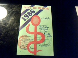 Carte De Stationement Ou Caducèe Ordre National  Des Medecins Annèe1986 - Autres