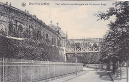 Brussel, Bruxelles, Laeken, Pont Reliant La Propriété Royale à La Villa Van Der Borgh (pk58626) - Laeken