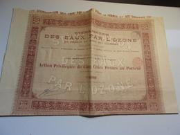 STERILISATION DES EAUX PAR L'OZONE En France Et Dans Ses Colonies (1899) - Actions & Titres