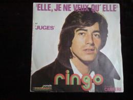 Ringo: Elle, Je Ne Veux Qu'elle-Juges/ 45 Tours Parade-Carrere - Vinyl Records