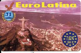 CARTE-PREPAYEE-EAGLE-75U-7.62 €-EUROLATINA-CHRIST De CORCOVADO-31/03/2004-GR ATTE- TBE - France