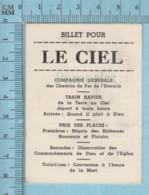 Billet Pour Le Ciel - Compagnie Générale Des Chemin De Fer De L'éternité -Holy Card, Image Pieuse Sainte, Santini - Images Religieuses