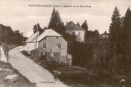 (Jura)  CPA  Foncine Le Haut   Quartier De La Scie Seche( Bon Etat) - France