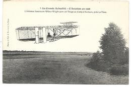 La Grande Actualité - L'Aviation En 1908 - L'aviateur Américain Wilbur Wright - Reuniones