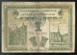 Billet 1 Franc Chambre De Commerce De Caen Et Honfleur - Remboursement 1920 - Bons & Nécessité