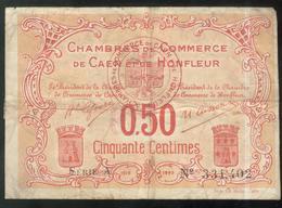 Billet 50 Centimes Chambre De Commerce De Caen Et Honfleur - Remboursement 1920 - Bons & Nécessité