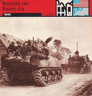 FICHA GUERRA EN TIERRA: BATALLA DE SAINT-LO. 1944 - Otras Colecciones