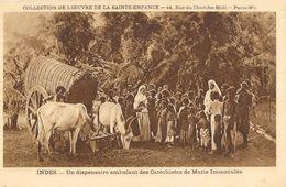 Collection De L'Oeuvre De La Sainte-Enfance - Indes: Un Dispensaire Ambulant Des Catéchistes De Marie Immaculée - Missionen