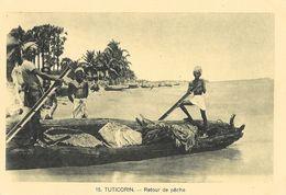 Missions - Inde, Indes: Tuticorin: Retour De Pêche - Carte N° 15 Non Circulée - Missions