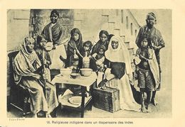 Missions - Inde: Religieuses Indigènes Dans Un Dispensaire Des Indes - Carte N° 18 Non Circulée - Missionen