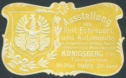 Germany EAST PRUSSIA Ostpreußen 1909 KÖNIGSBERG Ausstellung Reit-Fahrsport & Automobile Exhibition Vignette Reklamemarke - Vignetten (Erinnophilie)