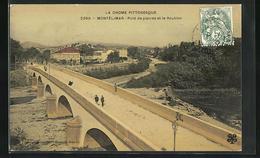 CPA Montelimar, Pont De Pierres Et Le Roubion - Montelimar