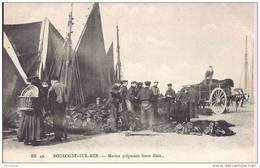 BOULOGNE  SUR MER  -Marins Préparant Leurs Filets - Attelage - B.B 49 - Boulogne Sur Mer