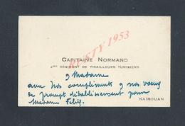 MILITARIA CDV CARTE DE VISITE MILITAIRE CAPITAINE NORMAND 4eme Rg DE TIRAILLEURS TUNISIENS KAIROUAN : - Visiting Cards