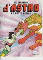 Le Journal D'Astro Le Petit Robot N°7 - Décembre 1986 - Livres, BD, Revues