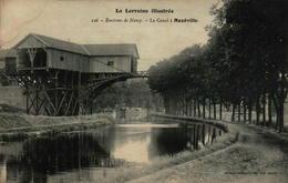 La Lorraine Illustrée - Environs De Nancy - Le Canal à MAXEVILLE (54) - Maxeville