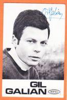 Nw6260 Autographe Dédicace  GIL GALIAN Célèbre Chanteur 2 Disques POUR TE DIRE MON AMOUR 1967 Et ADIEU MARIA EPIC - Chanteurs & Musiciens