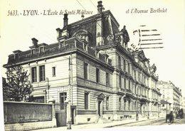Carte Postale Ancienne De LYON  - Ecole De La Santé & Avenue BERTHELOT - Altri