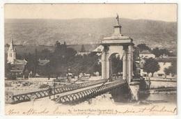 01 - SEYSSEL - Le Pont Et L'Eglise - 1902 - Seyssel
