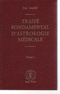 Astrologie - Traité Fondamentale D'Astrologie Médicale De Eric Marié -état Neuf - Non Classés