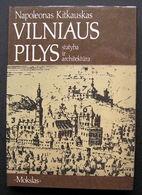 Lithuanian Book / Vilniaus Pilys By N. Kitkauskas 1989 - Bücher, Zeitschriften, Comics
