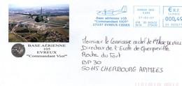 Base Aérienne Evreux 2007 - EMA - Armée De L'air - Avion Transall - Marcophilie (Lettres)