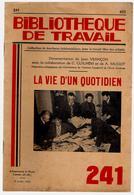 Bibliothèque De Travail 241 8-07-1953 La Vie D'un Quotidien - Presse Journal Journaliste Reporter Rédacteur Rotative .. - Livres, BD, Revues