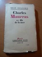 René Benjamin-Charles Maurras Ce Fils De La Mer-1932 - Livres, BD, Revues