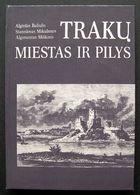 Lithuanian Book / Trakų Miestas Ir Pilys 1991 - Bücher, Zeitschriften, Comics