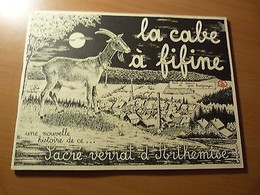 La Cabe à Fifine-Une Nelle Histoire De Ce Sacré Verrat D'Arthémise-Ardennes-1985 - Livres, BD, Revues