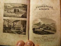 Marquam H. Promenade En Afrique-Moeurs; Coutumes Et Beautés Naturelles-1838 - Livres, BD, Revues
