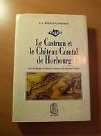 Le Castrum Et Le Château Comtal De Horbourg-Histoire Romaine-Alsace-Colmar... - Livres, BD, Revues
