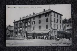 LONGWY LE BAS - Hôtel Du Commerce , Station De Tramway ( Voir Verso , Pub) - Longwy