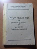 Notice Provisoire Sur Le Groupe De Combat Et La Section De Fusiliers-voltigeurs. 1946 - Livres, BD, Revues