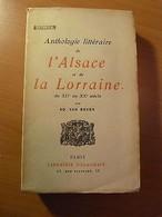 Anthologie Littéraire De L'Alsace Et De La Lorraine-XIIe XXe Siècles-Strasbourg - Livres, BD, Revues